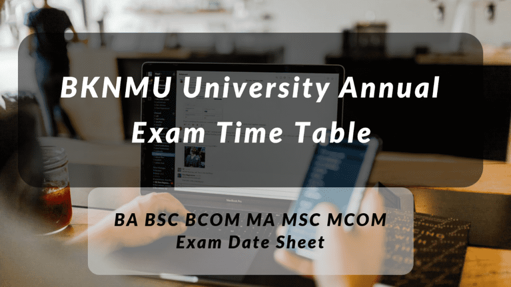 BKNMU Time Table