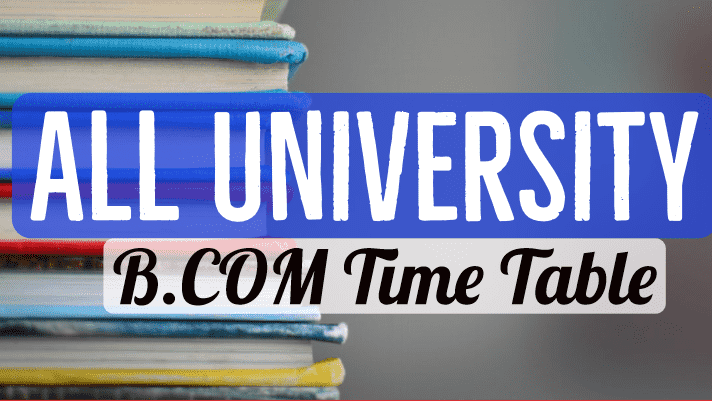 BCOM Time Table