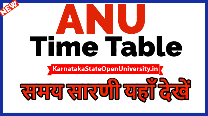 ANU Time Table