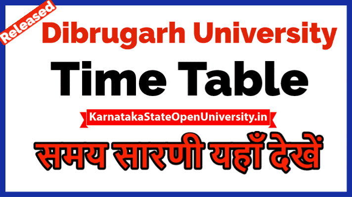 Dibrugarh University Time Table