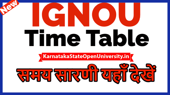 IGNOU Time Table