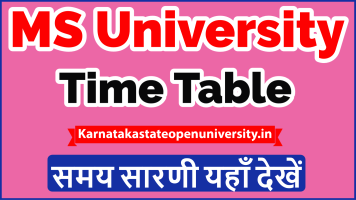 MS University Time Table 2021