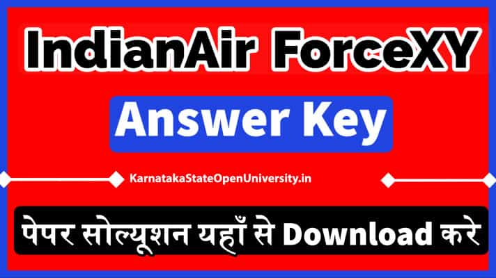 Indian Air Force XY Group Answer Key