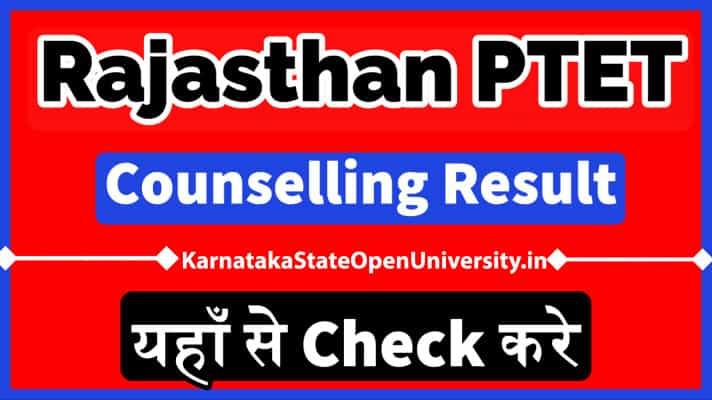 Rajasthan PTET Counselling Result 2020