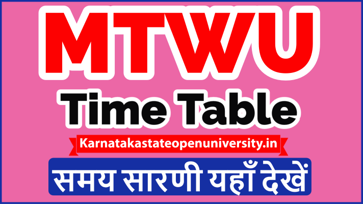 MTWU Time Table