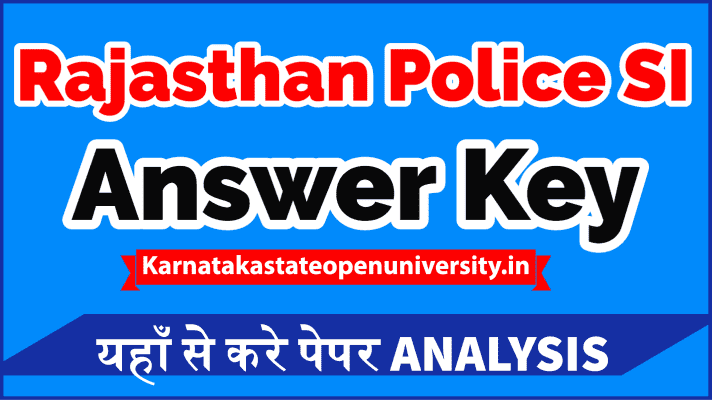 Rajasthan Police SI Answer Key 2021